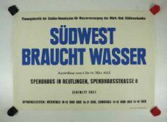 0.2.) Emailschilder / Werbeplakate Plakat: Südwest braucht Wasser - Reutlingen 1952.Mehrfarbig,