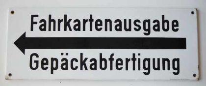 0.1.) Eisenbahn / Bergbau Eisenbahn - Emailschild Fahrkartenausgabe / Gepäckabfertigung.Guter