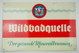 0.2.) Emailschilder / Werbeplakate Blechschild - Wildbadquelle. Der gesunde Mineralbrunnen.