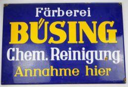 0.2.) Emailschilder / Werbeplakate Emailschild - Färberei Büsing, Chem. Reinigung.Leichte