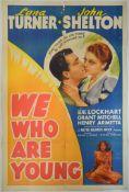 WE WHO ARE YOUNG (1940) USOne Sheet (Lana Turner, John Shelton, Gene Lockhart, Grant Mitchell &