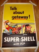 "TALK ABOUT GETAWAY! - US Automobilia Advertising Poster circa 1950s- Super Shell (32"" x 48"") Rolled"
