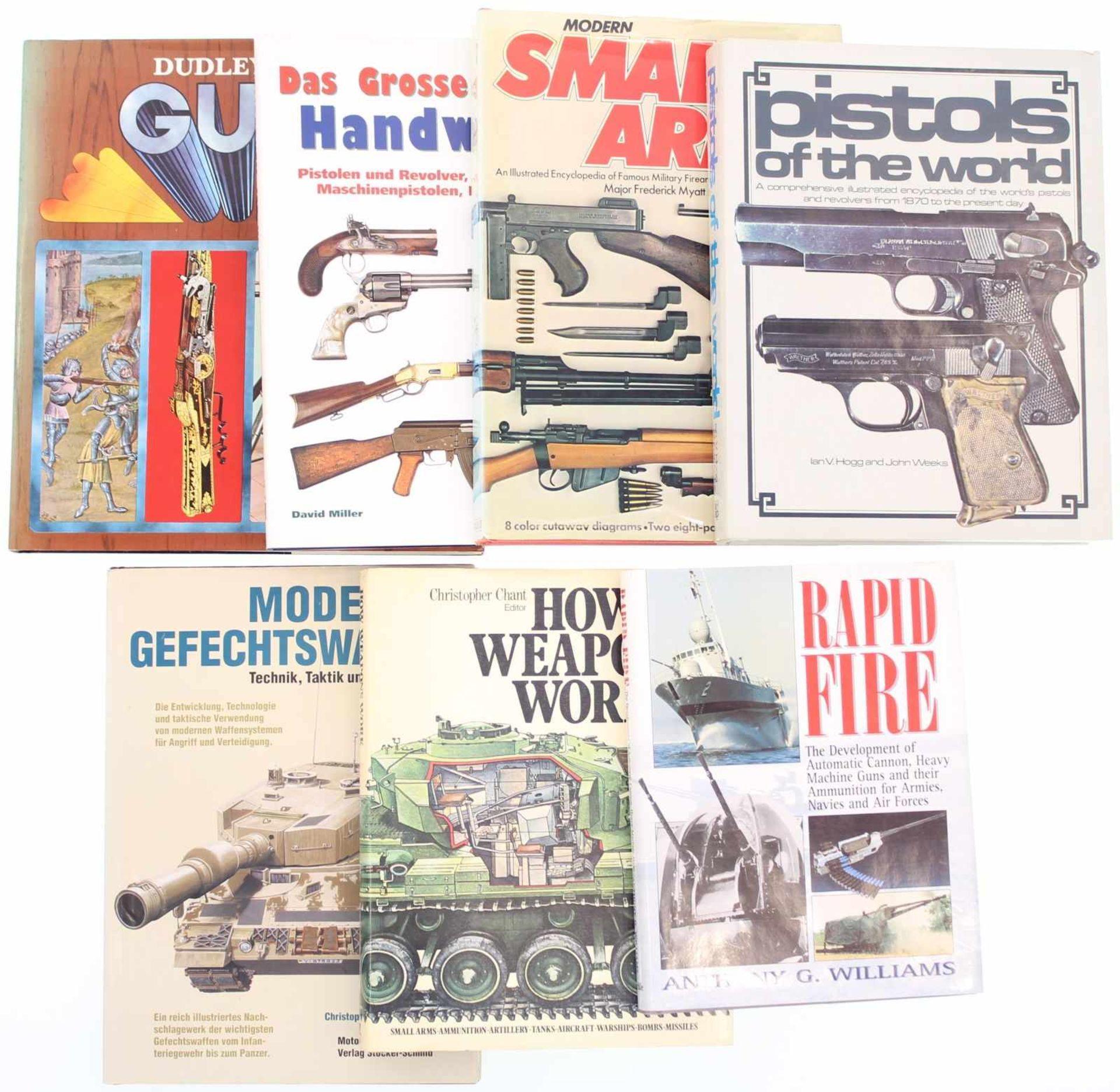 Konvolut von 7 Büchern@ 1. Rapid Fire von Anthony G. Williams, 2. Moderne Gefechtswaffen von Foss/
