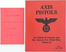 AXIS Pistols, the Pistols of Germany and her Allies in two World Wars@ Autor an C. Still, Volume II,