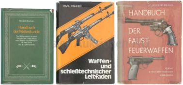 Konvolut von 3 Büchern 1. Handbuch der Waffenkunde, Das Waffenwesen in seiner historischen