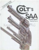 Colt's SAA - Post War Models Der Autor George Garton beschreibt auf 166 Seiten die Geschichte