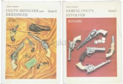 Konvolut 2 Bänder Colt Band I, Samuel Colt's Revolver 1835-1885, Band II, Colt's Revolver und