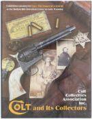 Colt and Its Collectors von Colt Collectors Association Inc., 400 Seiten in englischer Sprache mit