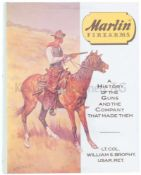 Marlin Firearms - a history of the guns and the company that made them Autor William S. Brophy