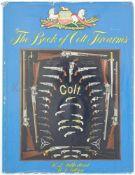 The Book of Colt Firearms, von R.Z. Sutherland und R.L. Wilson Geschichte der Firma Colt in