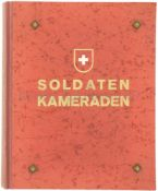 Soldaten Kameraden, Erinnerungsbuch an die Mobilmachung und den Aktivdienst 1939/41 Spezialausgabe