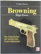 Browning High Power Die Geschichte der berühmten Automatikpistole. Autor R. Blake Stevens, Motorbuch