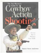 Cowboy Action Shooting Proven Tips to Sharpen Your Skills. Hunter Scott Anderson. 216 Seiten mit