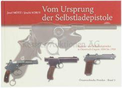 Vom Ursprung der Selbstladepistole, Österreichische Pistolen, Band 1 Repetierer und