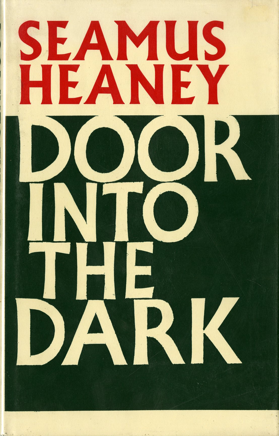 Lot 209 - With Original Holograph Passage by the Author Heaney (Seamus) Door Into the Dark, 8vo, N.Y.