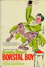 Lot 189 - First English & American Editions Behan (Brendan) Borstal Boy, L.