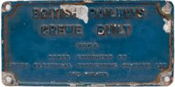Diesel worksplate BRITISH RAILWAYS CREWE BUILT 1964 POWER EQUIPMENT BY BRUSH ELECTRICAL