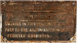 GWR cast iron sign re SMOKING IN THIS BUILDING etc. In original condition measuring 20.5in x 11in.