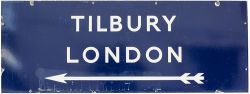 BR(E) enamel sign TILBURY LONDON with left facing arrow measuring 48in x 18in. In very good