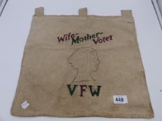 """AN INTERESTING HAND SEWN SUFFRAGETTE BANNER, WIFE-MOTHER-VOTER """"VFW"""""""