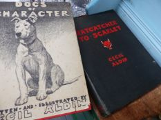 TWO CECIL ALDIN BOOKS, DOGS OF CHARACTER AND RAT CATCHER AND SCARLET.