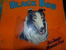 BOOKS TO INCLUDE BLACK BOB THE DANDY WONDER DOG.