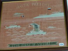 A WORLD WAR I NAVAL NEEDLEWORK SOUVENIR PANEL A MALTA PRESENT, THE SIGNS OF VICTORY. 46 x 50cms.