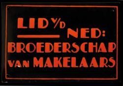 BROEDERSCHAP VAN MAKELAARS (1+) Emailschild, gewölbt, fett, zuckergußartig schabloniert, Niederlande