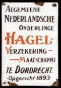 HAGEL-VERZEKERING (3) Emailschild, gewölbt, dick, teils zuckergußartig schabloniert, Dordrecht um