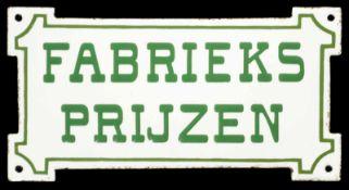 FABRIEKS PRIJZEN (1) Emailschild, Türschild, gewölbt, dick, zuckergußartig schabloniert, Niederlande