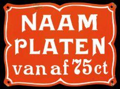 NAAM PLATEN (3) Emailschild, gewölbt, fett, zuckergußartig schabloniert, Niederlande um 1905, 27 x