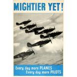 War Poster Mightier Yet RAF Planes Pilots WWII