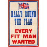 War Poster Rally Round The Flag Every Fit Man Wanted WWI