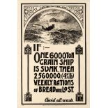 War Poster Food Economy National Safety WWI If One 6000 Ton Grain Ship Is Sunk