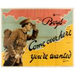 WWI War Poster Boys Come Over Here Recruitment