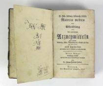 Materia Medica (18.Jh.) oder Abhandlung von den auserlesenen Arzneymitteln nach derselben