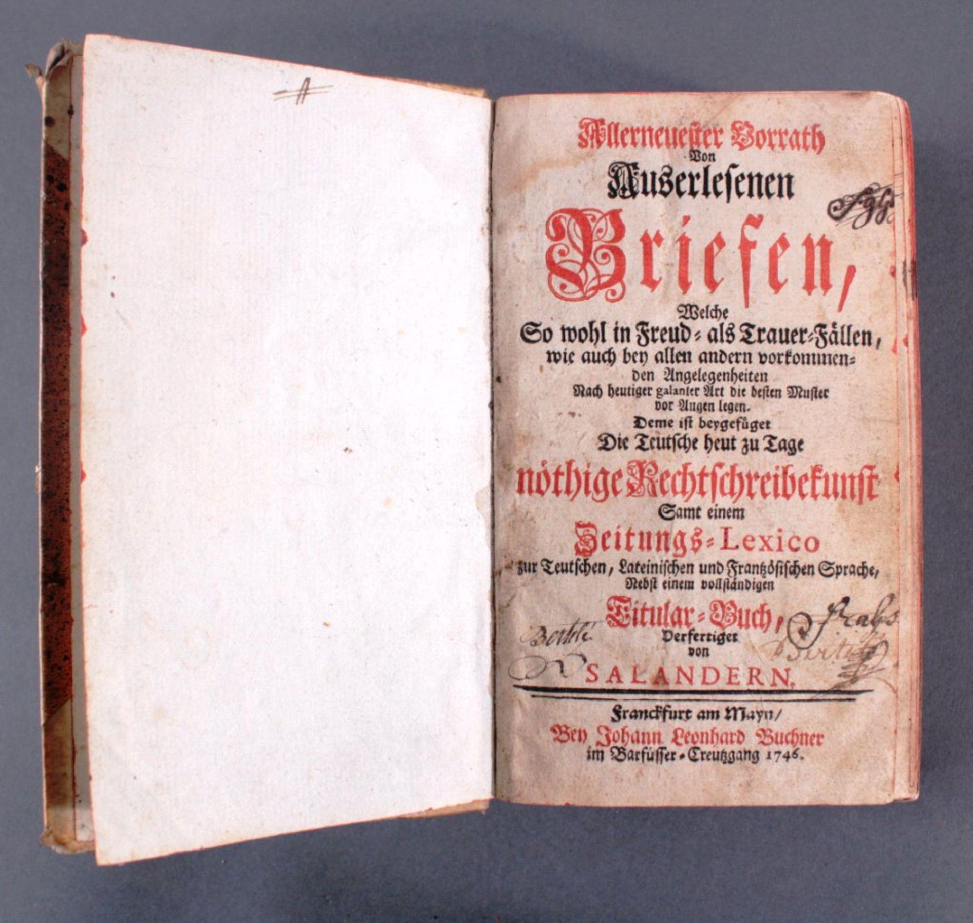 Allerneuester Vorrath von Auserlesenen Briefen..., 1746...welche so wohl in Freud- als Trauer- - Bild 2 aus 2