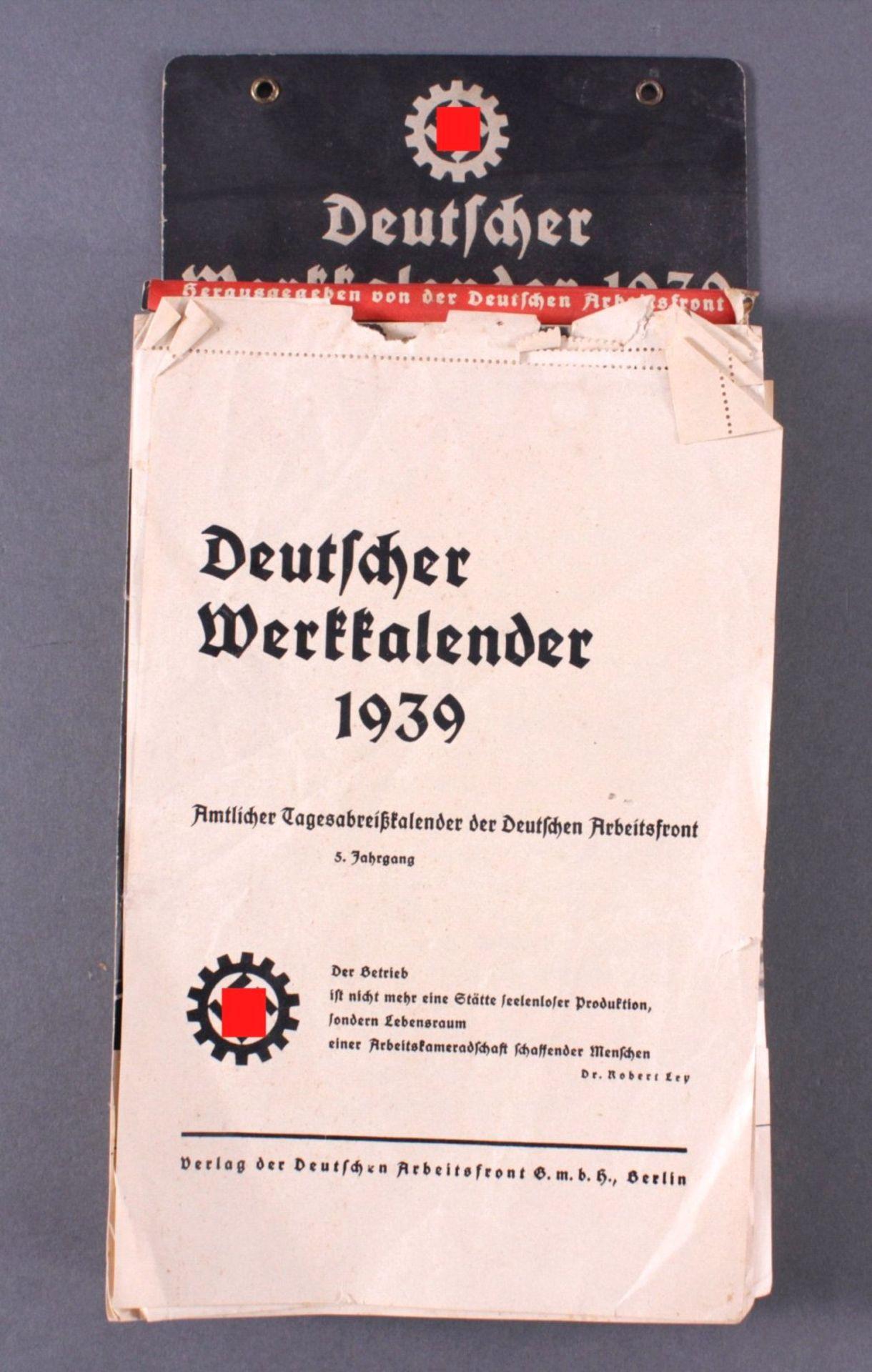 Abreißkalender, DAF Deutscher Werkkalender 1939Amtlicher Tagesabreißkalender der Deutschen