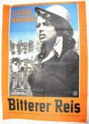 "2 FILMPLAKATE 1949/1956, ""Bitterer Reis"", Tiefdruck; ""Solange noch die Rosen blühn"", Farbdruck, u.a."