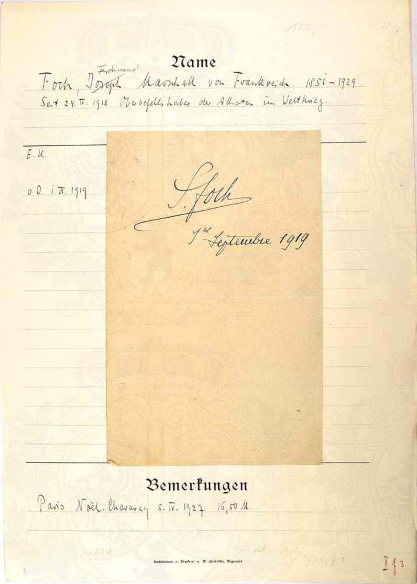 """FOCH, FERDINAND, Marschall von Frankreich, (1851-1929), eigenhändige OU """"J. Foch, 1. Septembre"""
