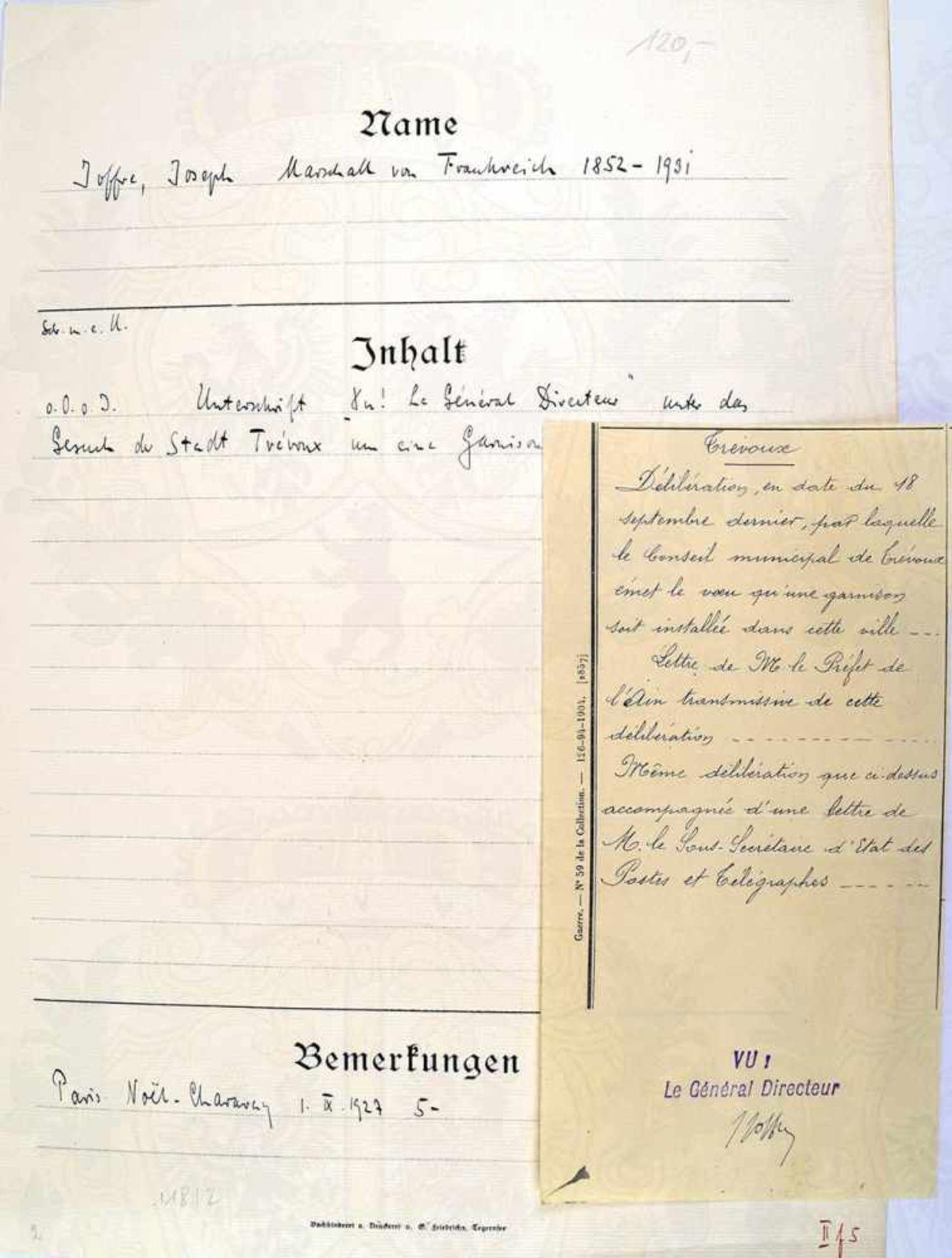 """JOFFRE, JOSEPH, 1852-1932, Marschall von Frankreich, Tinten OU """"J.Joffre"""" auf Gesuch der Stadt"""