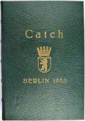 ERINNERUNGSALBUM CATCH BERLIN 1955, m. ca. 220 Fotos sowie weiteren Druckbildern namhafter Deutscher