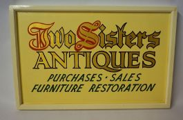 A Painted Advertising Sign, For Two Sisters Antiques- Purchases, Sales, Furniture Restoration, in