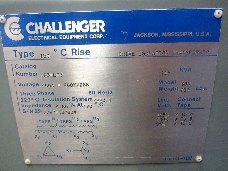 Lot 10 - Challenger Mdl. 3BN Drive Isolation Transformer C-Rise Type 150º , KVA 118, Cat. #123LP3, voltage