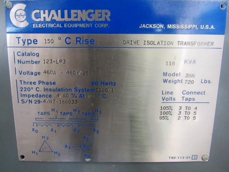 Lot 8 - Challenger Mdl. 3BN Drive Isolation Transformer C-Rise Type 150º, KVA 118, Cat. #123LP3, voltage
