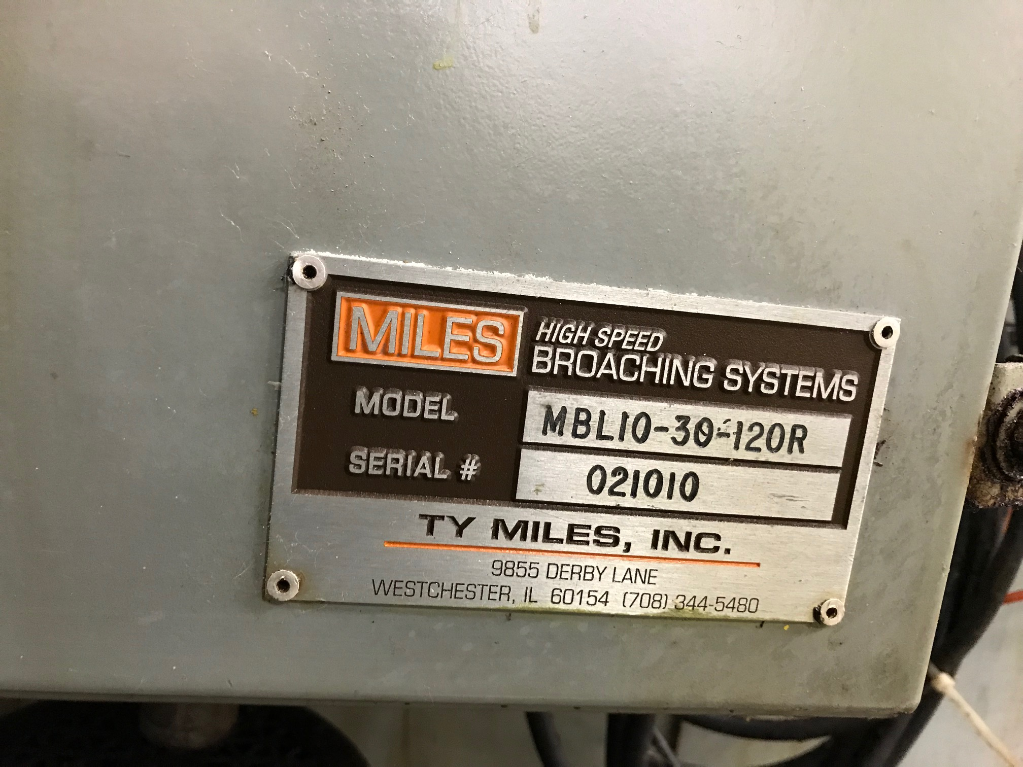 Lot 2 - TY MILES HIGH SPEED BROACH, MODEL MBL10-30-12OR, SN 021010, LOCATION IL