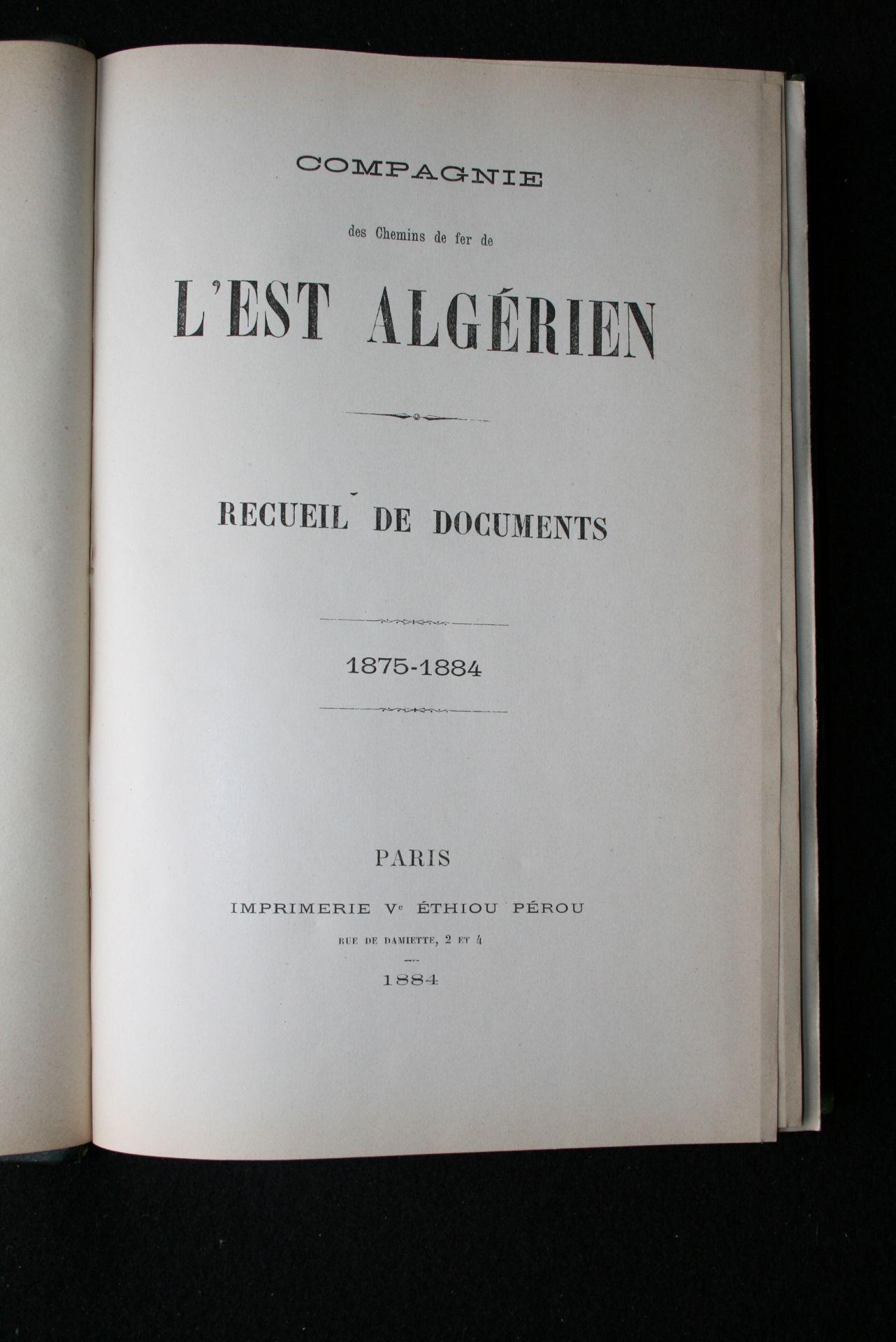 Compagnie des Chemins de fer de l'Est Algérien, Recueil de documents : 1875-1884 [...] - Bild 3 aus 3
