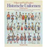 Historische Uniformen, 18. Jahrhundert Autoren Liliane und Fred Funcken, Mosaik Verlag, 1976, 156