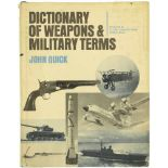 Dictionary of Weapons & Military Terms Autor John Quick, 1973, ein 515-seitiges Lexikon mit