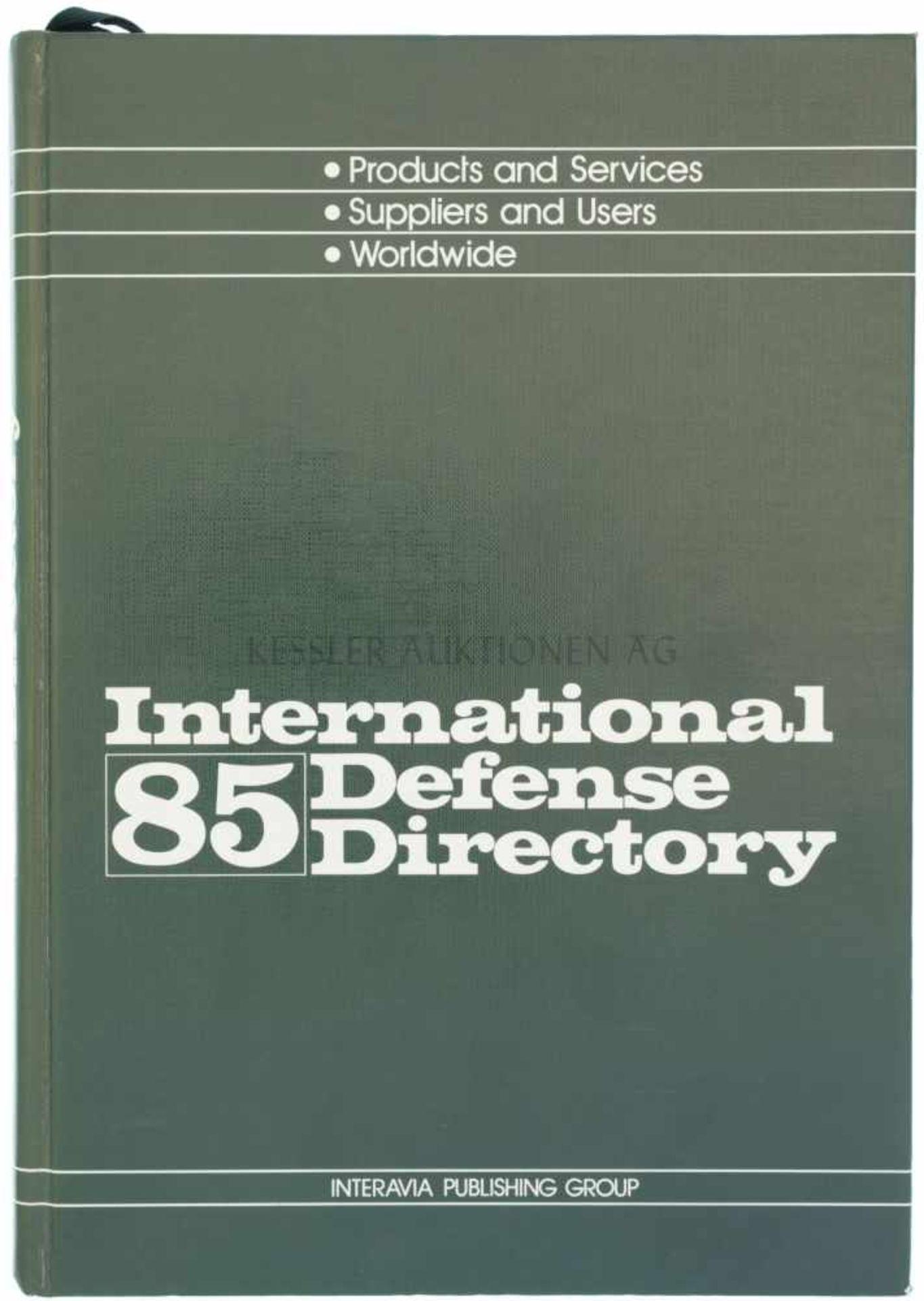 International Defense Directory 85 Autor C.E. Howard, 1984, 701 Seiten, Interavia Publishing